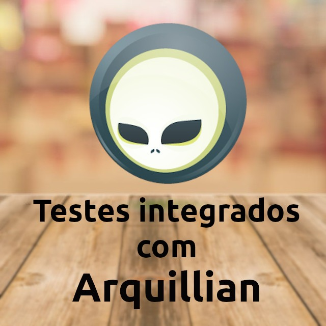 Testes integrados com Arquillian e Java