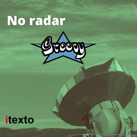 A linguagem de programação Groovy – Radar da itexto
